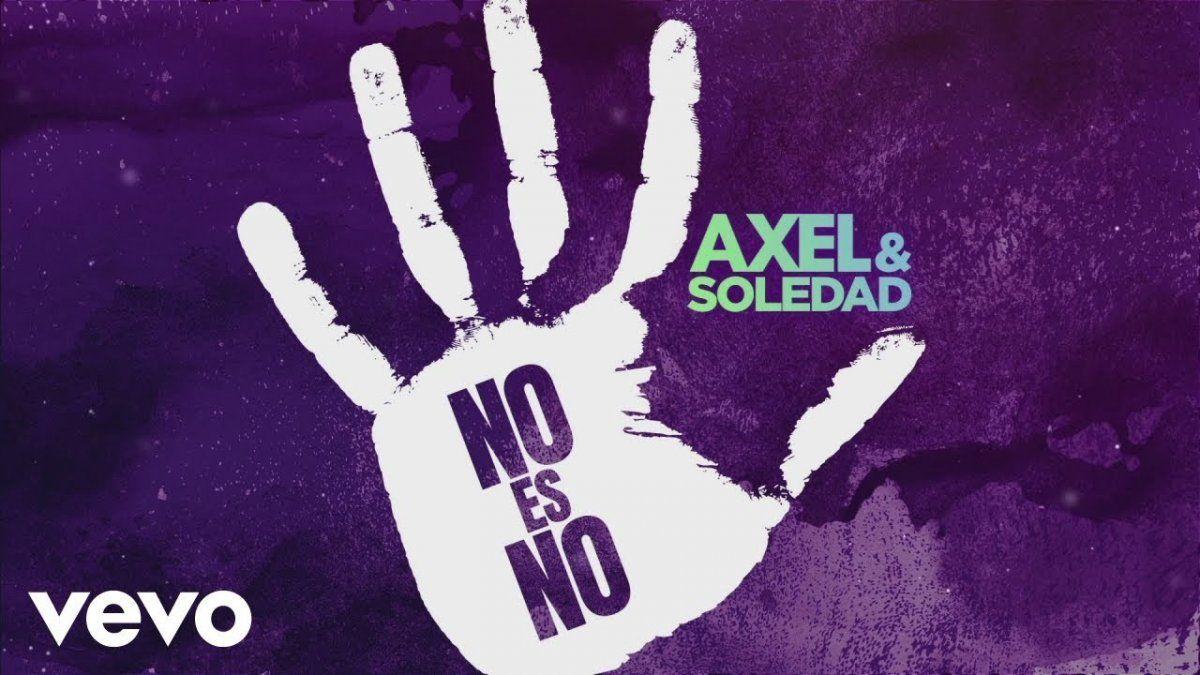 La Sole y Axel cantaron No es no en contra de la violencia de género