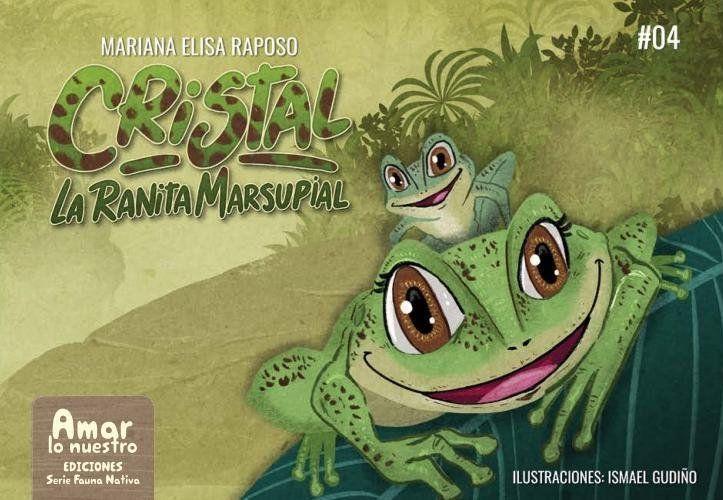 """Presentaron el libro """"Cristal la Ranita Marsupial"""