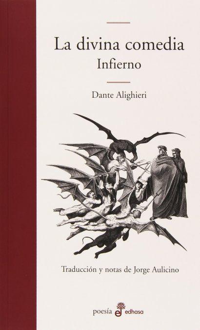 La Divina Comedia, de Dante Alighieri: Novedosa reedición de Jorge Aulicino