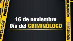 16 de noviembre: dia del criminologo