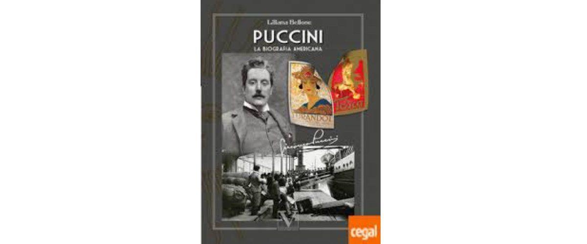 Puccini - La biografía americana de Liliana Bellone