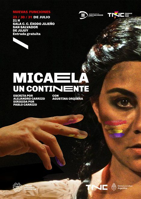 Se reponen funciones de Micaela, un continente, la obra producida por el Cervantes