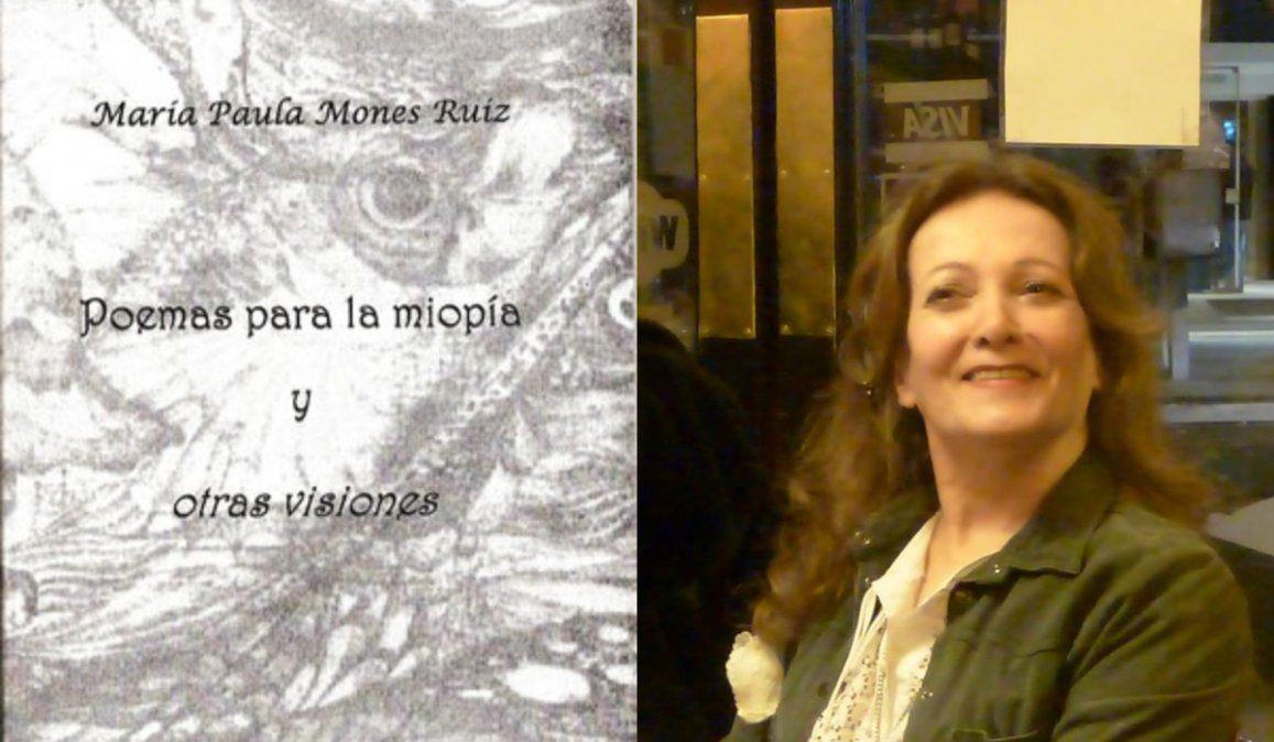 María Paula Mones Ruiz: síndrome poético en fuertes cuadros narrativos