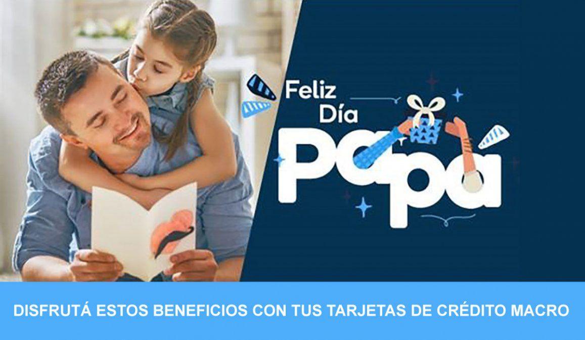 Banco Macro tiene los mejores beneficios para el Día del Padre
